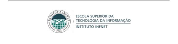 Escola Superior da Tecnologia da Informação   Instituto Infnet