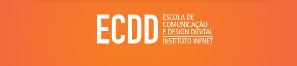 Escola de Comunicação e Design Digital | Instituto Infnet