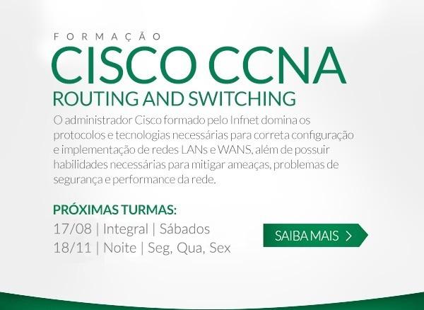 Formação Cisco CCNA Routing and Switching: O administrador Cisco formado pelo Infnet domina os protocolos e tecnologias necessárias para correta configuração e implementação de redes LANs e WANS, além de possuir habilidades necessárias para mitigar ameaças, problemas de segurança e performance da rede.