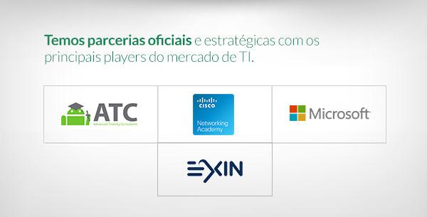 Temos parcerias Oficiais e estratégicas com as mais renomadas empresas na área de TI.