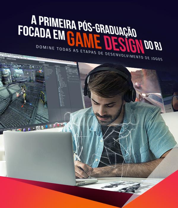 a primeira graduação focada em game design