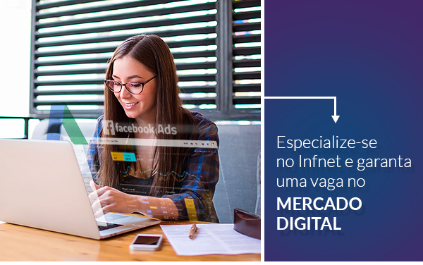 Especialize-se no Infnet e garanta uma vaga no mercado digital