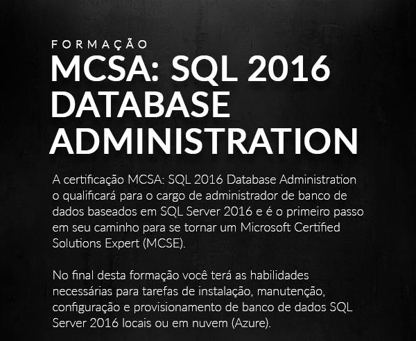 Formação MCSA: SQL 2016 DATABASE Administration